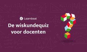 Learnbeat-heeft-een-nieuwe-wiskundequiz-voor-docenten